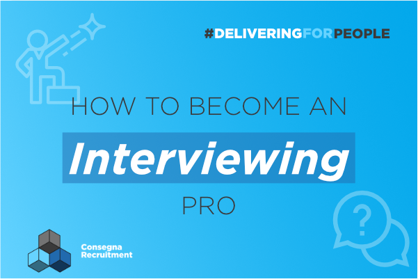 How to Become an Interviewing Pro
