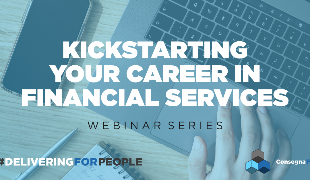 Kickstarting your Financial Services Career #DeliveringforPeople