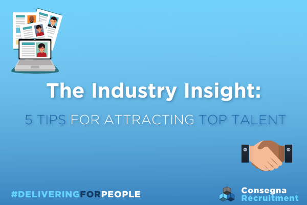 Five tips for hiring top talent